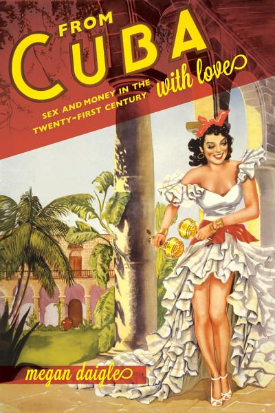 Download From Cuba with Love Book