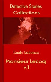Monsieur Lecoq: Detective Stories