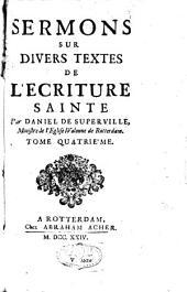 Sermons sur divers textes de l'Ecriture sainte ; Nouveaux sermons sur divers textes de l'Ecriture sainte: Volume4