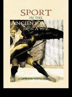 Sport in the Ancient World from A to Z PDF