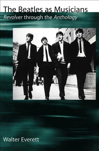 Download The Beatles as Musicians   Revolver through the Anthology Book