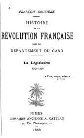 Histoire de la Révolution Française dans le Département du Gard: Volume2