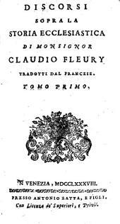 Discorsi sopra la storia ecclesiastica.Trad.2 tom