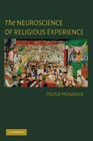 The Neuroscience of Religious Experience PDF