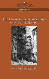 The Physiology of Marriage and Pierre Grassou: Part 3