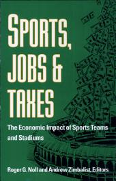 Sports, Jobs, and Taxes: The Economic Impact of Sports Teams and Stadiums, Page 3