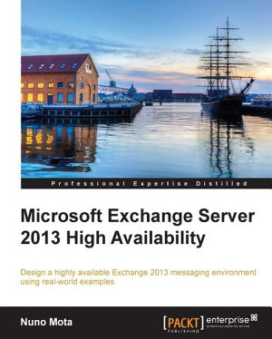 Microsoft Exchange Server 2013 High Availability PDF