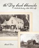 The Dry Creek Chronicles
