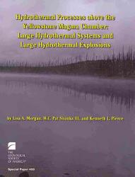 Hydrothermal Processes Above The Yellowstone Magma Chamber Book PDF