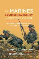 The Marines  Counterinsurgency  and Strategic Culture PDF