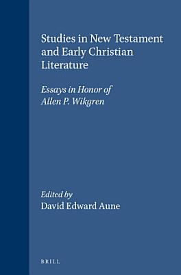 Studies in New Testament and Early Christian Literature