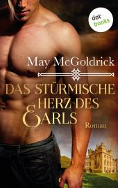 Das stürmische Herz des Earls: Ein Highland Treasure-Roman -: Band 1
