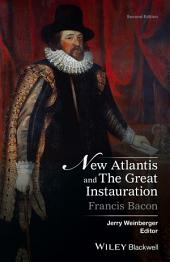 New Atlantis and The Great Instauration: Edition 2