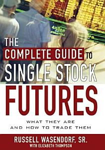 The Complete Guide to Single Stock Futures PDF