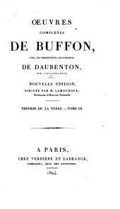 Oeuvres complètes de Buffon: avec les descriptions anatomiques de Daubenton, son collaborateur, Volume3,Partie3