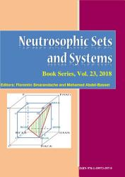 Neutrosophic Sets and Systems  An International Book Series in Information Science and Engineering  vol  23   2018 PDF