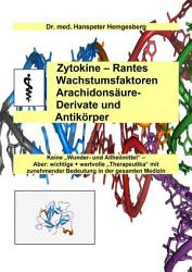 Zytokine  Rantes  Wachstumsfaktoren  Arachidons  ure Derivate   Antik  rper PDF