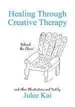 Healing Through Creative Therapy