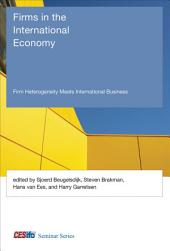 Firms in the International Economy: Firm Heterogeneity Meets International Business