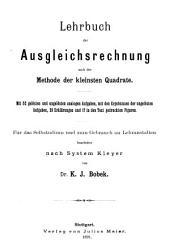 Lehrbuch der Ausgleichsrechnung: nach der Methode der kleinsten Quadrate