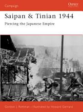 Saipan & Tinian 1944: Piercing the Japanese Empire