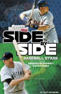 Side By Side Baseball Stars  Comparing Pro Baseball s Greatest Players PDF