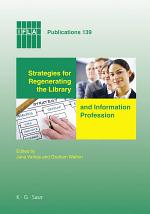 Strategies for Regenerating the Library and Information Profession