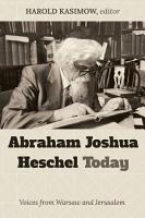Abraham Joshua Heschel Today PDF