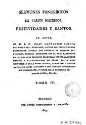 Sermones panegíricos, de varios misterios, festividades y santos, 4