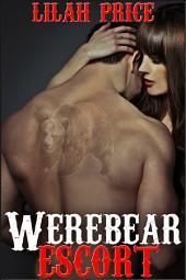 Werebear Escort (Paranormal Werebear Shifter Erotic Romance)