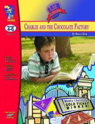 Charlie The Chocolate Factory Lit Link Gr 4 6 Book PDF