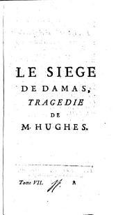 Le Theatre anglois: La siege de Damas