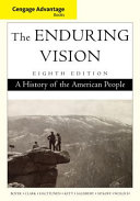 Cengage Advantage Series  The Enduring Vision  A History of the American People PDF