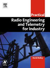 Practical Radio Engineering and Telemetry for Industry