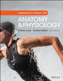 Laboratory Manual for Anatomy and Physiology  Sixth Edition
