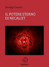 Il Potere Eterno di Necaliet