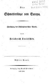 Die Schmetterlinge von Europa. Von Ferdinand Ochsenheimer: 8