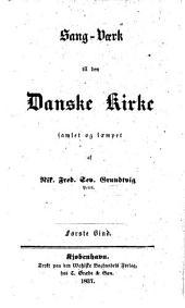 Sang-Værk til den Danske Kirke samlet og læmpet af N. F. S. G. Første Bind