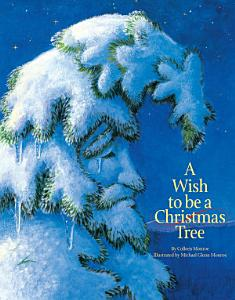 A Wish to Be A Christmas Tree