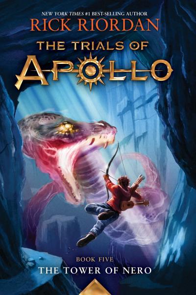 Download The Trials of Apollo  Book Five  The Tower of Nero Book