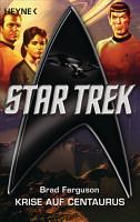 Star Trek  Krise auf Centaurus PDF