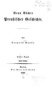 Neun bücher preussischer geschichte: Band 1