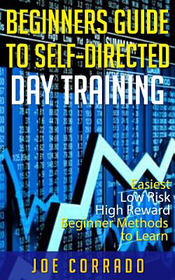Beginners Guide to Self Directed Day Trading PDF