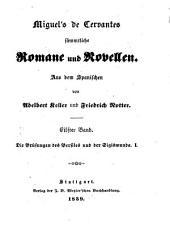 Sämmtliche Romane und Novellen: Bd. Die Prüfungen des Persiles und der Sigismunda