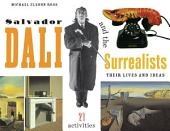 Salvador Dalí and the Surrealists: Their Lives and Ideas, 21 Activities