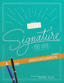 Create a Signature You Love