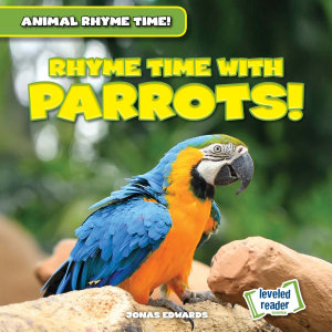 Rhyme Time with Parrots