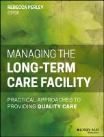 Managing the Long Term Care Facility PDF