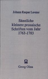 Sämtliche kleinere prosaische Schriften vom Jahre 1763-1783