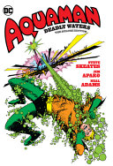 Aquaman: Deadly Waters the Deluxe Edition